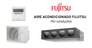 aire acondicionado por conductos fujitsu